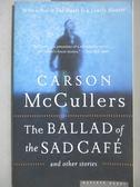 【書寶二手書T1/原文小說_MPL】The Ballad Of The Sad Café-and other stories_McCullers, Carson