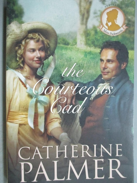 【書寶二手書T4/原文小說_KIU】The Courteous Cad_Palmer, Catherine