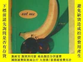 二手書博民逛書店Eat罕見Me 英文原版 20開Y85718 Linda Jaivin BROADWAY 出版1997