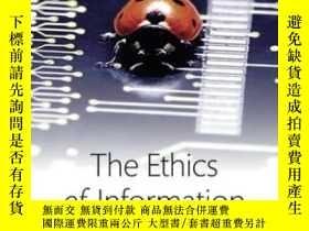 二手書博民逛書店The罕見Ethics Of InformationY364682 Luciano Floridi Oxfor
