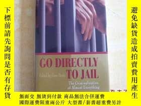 二手書博民逛書店GO罕見DIRECTLY TO JAIL THE CRIMINA