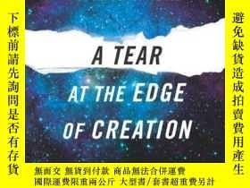 二手書博民逛書店A罕見Tear At The Edge Of CreationY256260 Marcelo Gleiser