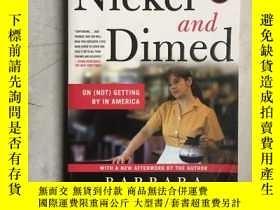 二手書博民逛書店Nickel罕見and Dimed(英文原版)Y21957 Ba