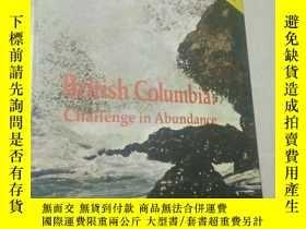 二手書博民逛書店British罕見Columbia:Challenge in A