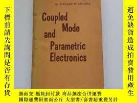 二手書博民逛書店Coupled罕見Mode and Parametric Electronics 偶合方式與參量電子學Y222