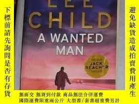 二手書博民逛書店英文原版罕見A Wanted Man by Lee Child
