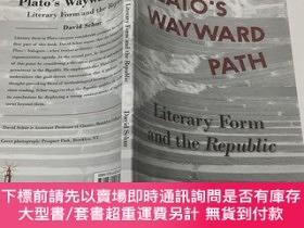 二手書博民逛書店Plato`s罕見Wayward Path. Literary Form and the RepublicY2