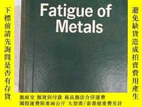 二手書博民逛書店fatigue罕見of metals(H3054)Y173412