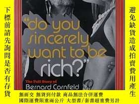 二手書博民逛書店do罕見you sincerely want to be ric