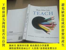 二手書博民逛書店Those罕見Who Can, Teach (Fourteent