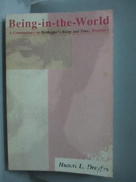 【書寶二手書T4/原文書_QXQ】Being-In-The-World-A Commentary on Heidegge
