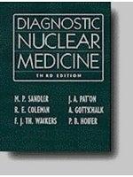 二手書博民逛書店 《Diagnostic nuclear medicine》 R2Y ISBN:0683075039│editors