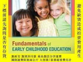 二手書博民逛書店Fundamentals罕見Of Early Childhood Education (7th Edition)-