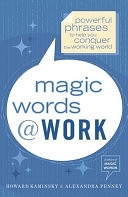 二手書《Magic Words at Work: Powerful Phrases to Help You Conquer the Working World》 R2Y ISBN:0767914414