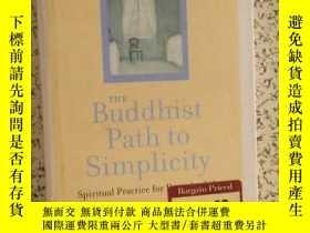 二手書博民逛書店THE罕見Buddhist Path to Simplicity