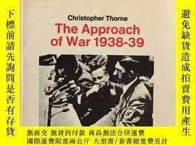 二手書博民逛書店THE罕見APPROACH OF WAR 1938-39(大32