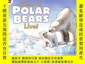 二手書博民逛書店Where罕見Do Polar Bears Live? (let s-read-and-find-out Scie