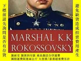 二手書博民逛書店Marshal罕見K.k. RokossovskyY255562 Boris Sokolov Helion A