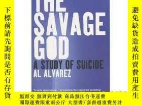 二手書博民逛書店Savage罕見God: A Study of Suicide-野蠻之神:自殺研究Y465786 Al Alv