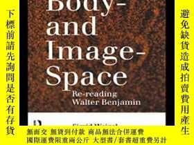 二手書博民逛書店Body罕見And Image Space-身體與意象空間Y436638 Sigrid Weigel Rout