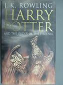 【書寶二手書T3/一般小說_HBI】Harry Potter and the order of the phoenix_