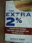 【書寶二手書T4/原文書_PFE】The Extra 2%_Jonah Keri