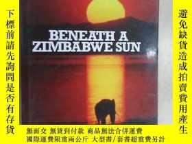 二手書博民逛書店beneath罕見a zimibwe sun 共132頁 精裝本