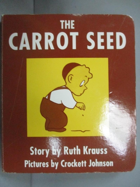 【書寶二手書T5/少年童書_OMO】The Carrot Seed_Krauss, Ruth/ Johnson, Crockett (ILT)