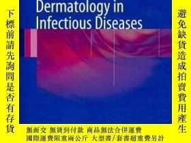 二手書博民逛書店Preventive罕見Dermatology in Infectious Diseases-傳染病預防性皮膚病奇
