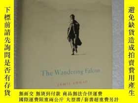 二手書博民逛書店The罕見Wandering Falcon 精裝+書衣,英文原版