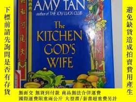 二手書博民逛書店The罕見Kitchen God s Wife【竈神之妻,譚恩美