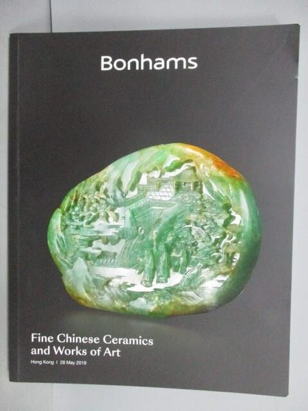 【書寶二手書T1/收藏_QBN】Bonhams_Fine Chinese Ceramics…2019/5/28