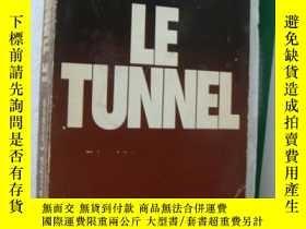 二手書博民逛書店André罕見Lacaze: LE TUNNEL 法文原版 小1