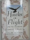 【書寶二手書T1/原文小說_C3V】Hawks in Flight: The Flight Identification of North American…