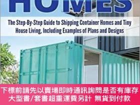 二手書博民逛書店Shipping罕見Container Homes: The Step-By-Step Guide to Ship