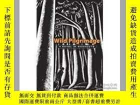 二手書博民逛書店Wild罕見Pilgrimage: A Novel in Woo
