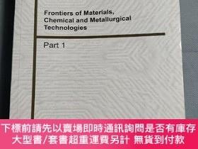 二手書博民逛書店Frontiers罕見of Materials, Chemical and Metallurgical Techn