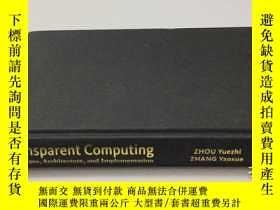 二手書博民逛書店英文原版:Transparent罕見Computing--Con