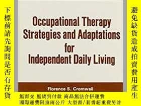 二手書博民逛書店Occupational罕見Therapy Strategies and Adaptations for Inde