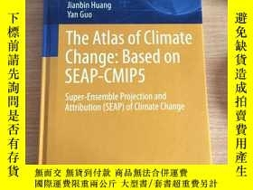 二手書博民逛書店The罕見Atlas of Climate Change: Ba