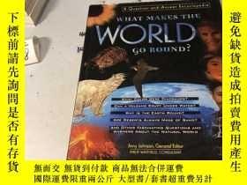 二手書博民逛書店What罕見Makes the World Go Round?: