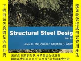 二手書博民逛書店Structural罕見Steel DesignY362989 Jack C. McCormac Pearso