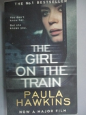 【書寶二手書T7/原文小說_OIC】The Girl on the Train_Paula Hawkins