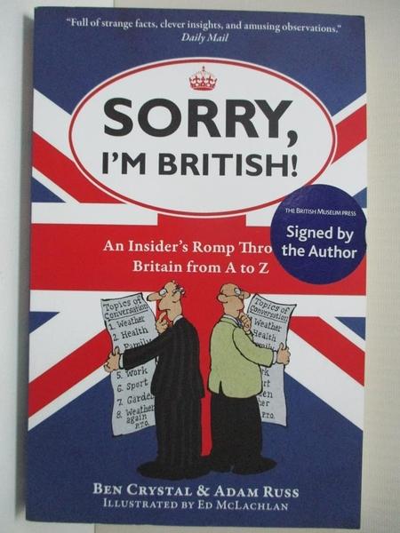 【書寶二手書T1/原文小說_B6Y】Sorry, I'm British!: An Insider's Romp Through…