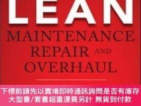 二手書博民逛書店Lean罕見Maintenance Repair And OverhaulY464532 Mandyam Sr