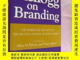 二手書博民逛書店Kellogg罕見on Branding: The Market