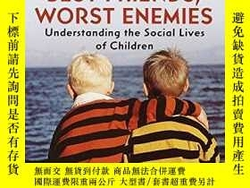 二手書博民逛書店Best罕見Friends, Worst EnemiesY256260 Michael Thompson Ba