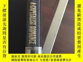二手書博民逛書店a罕見capitalist romance singer and