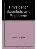 二手書博民逛書店 《Physics for scientists and engineers》 R2Y ISBN:0136740456│DouglasC.Giancoli