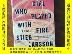 二手書博民逛書店The罕見Girl Who Played with Fire (英文原版)Y25226 Stieg Larss